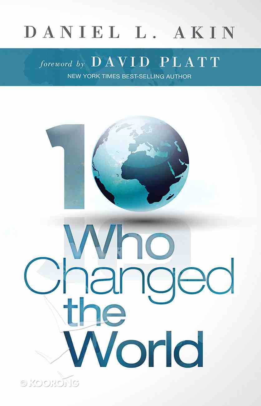 Ten Who Changed the World eBook