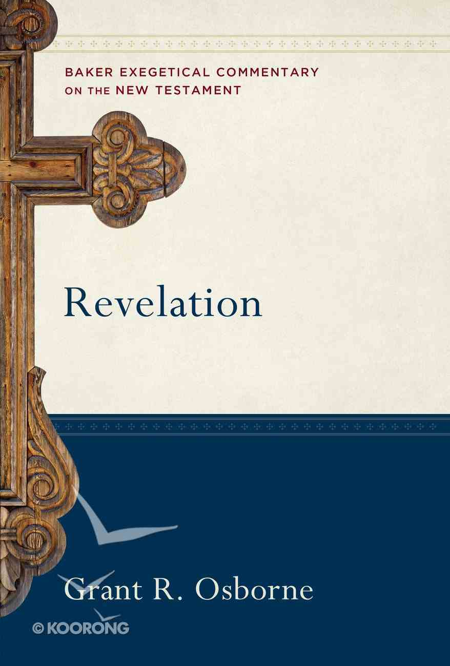Revelation (Baker Exegetical Commentary On The New Testament Series) eBook