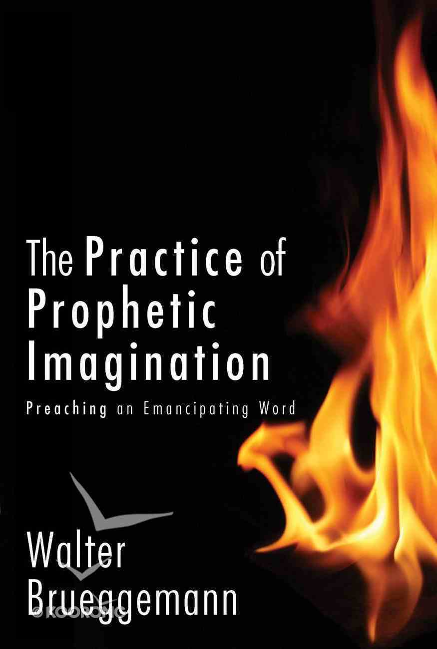 The Practice of Prophetic Imagination eBook