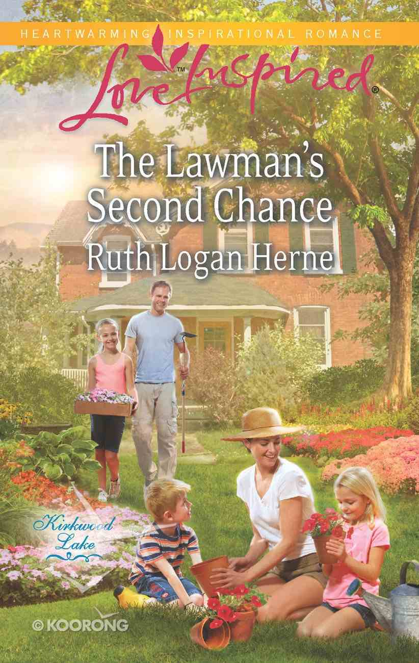 The Lawman's Second Chance (Kirkwood Lake) (Love Inspired Series) eBook