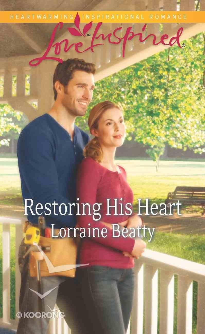 Restoring His Heart (Love Inspired Series) eBook