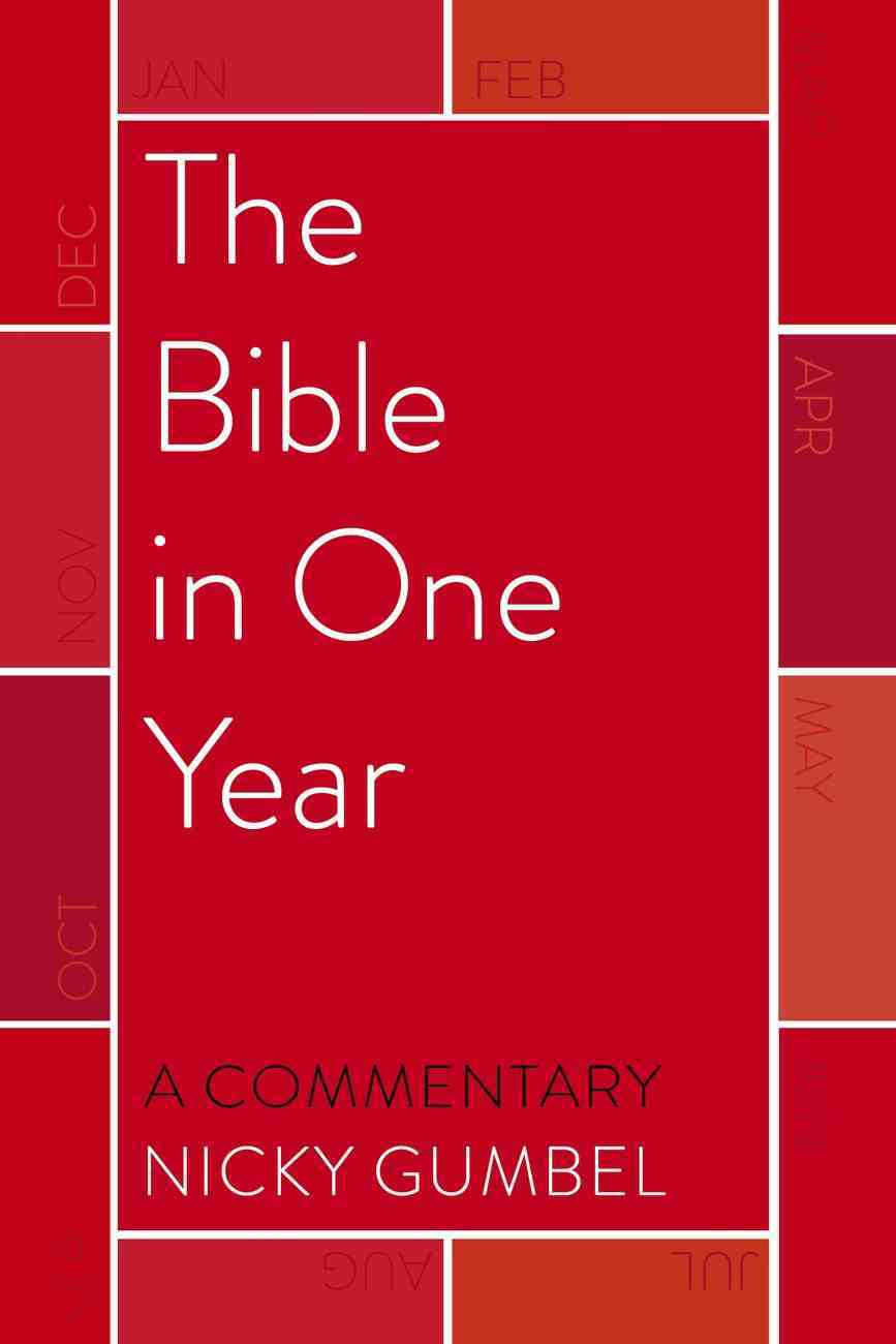 The Bible in One Year ? a Commentary By Nicky Gumbel eBook