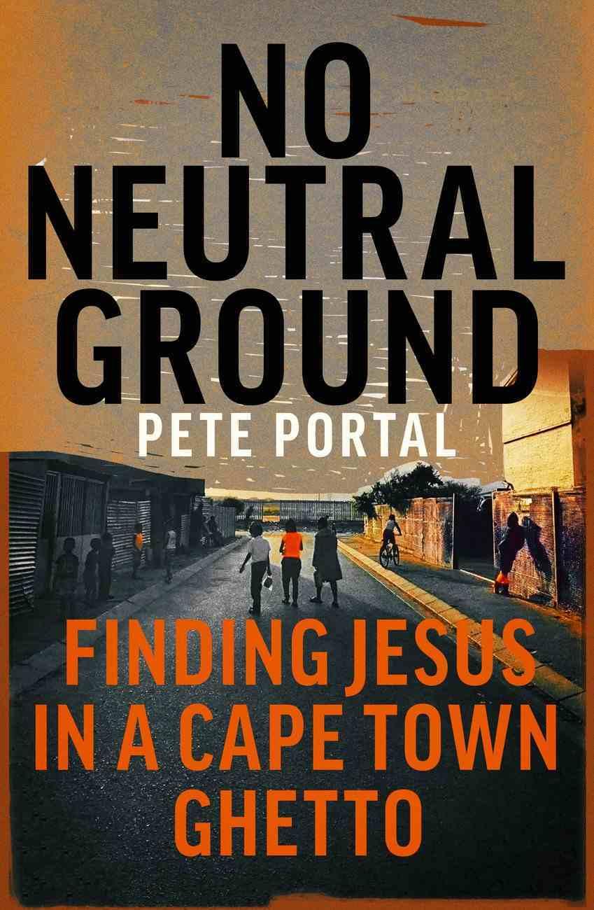 No Neutral Ground eBook