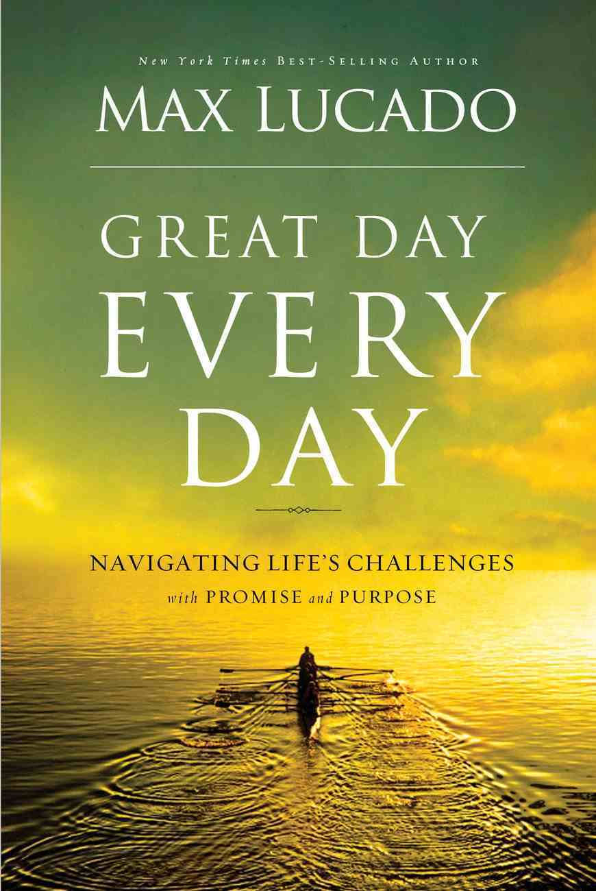 Great Day Every Day (Unabridged, 3 Cds) CD