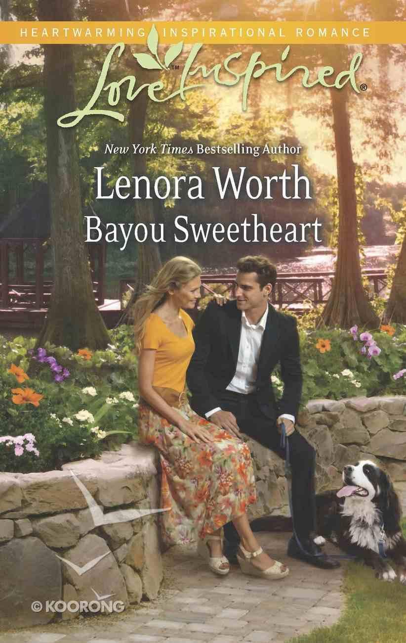 Bayou Sweetheart (Love Inspired Series) eBook