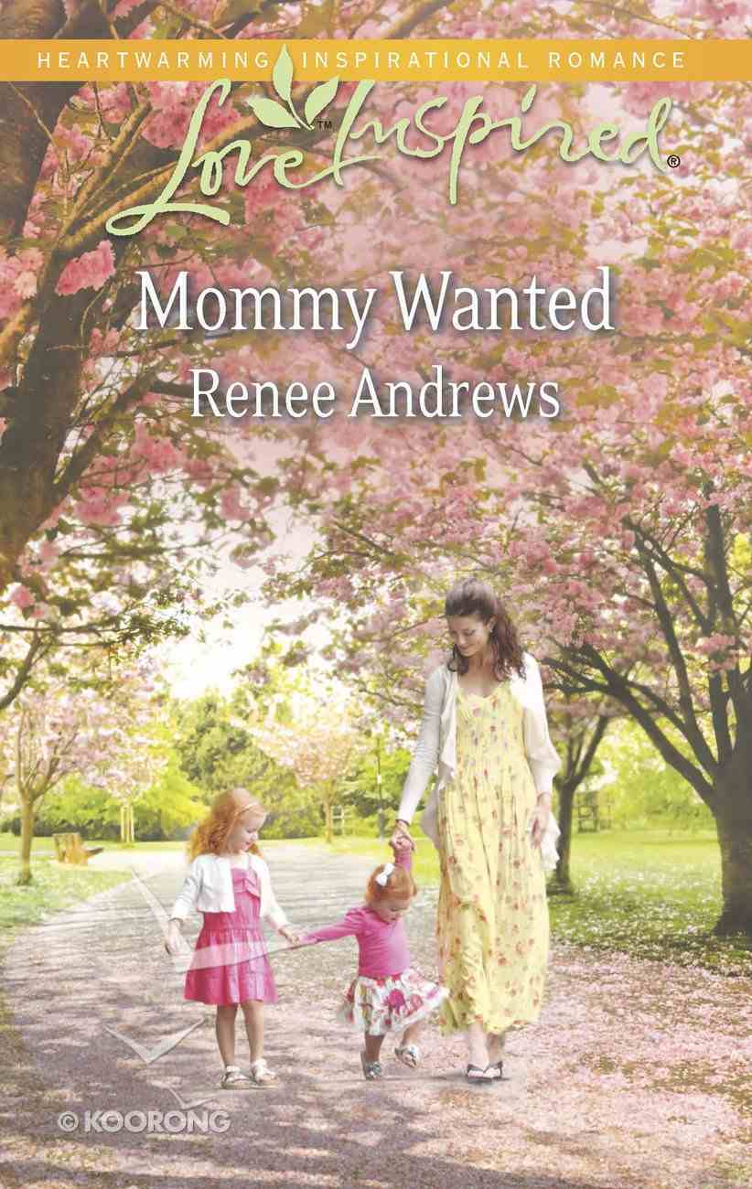 Mommy Wanted (Love Inspired Series) eBook