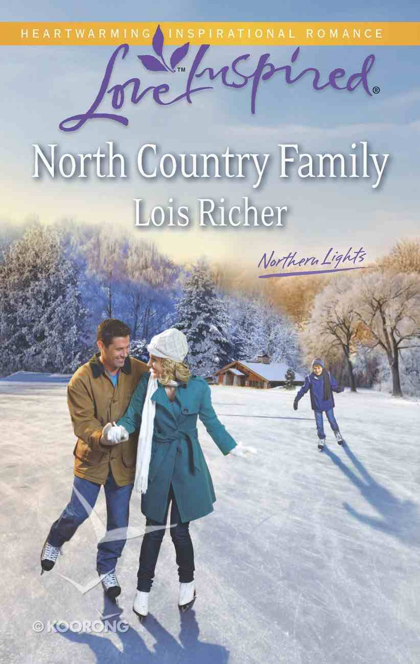 North Country Family (Love Inspired Series) eBook