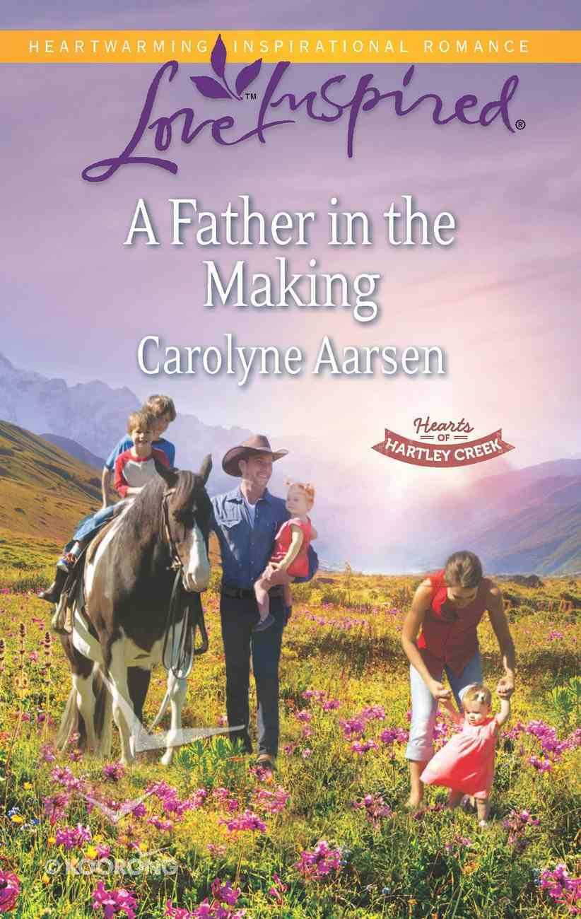 A Father in the Making (Love Inspired Series) eBook