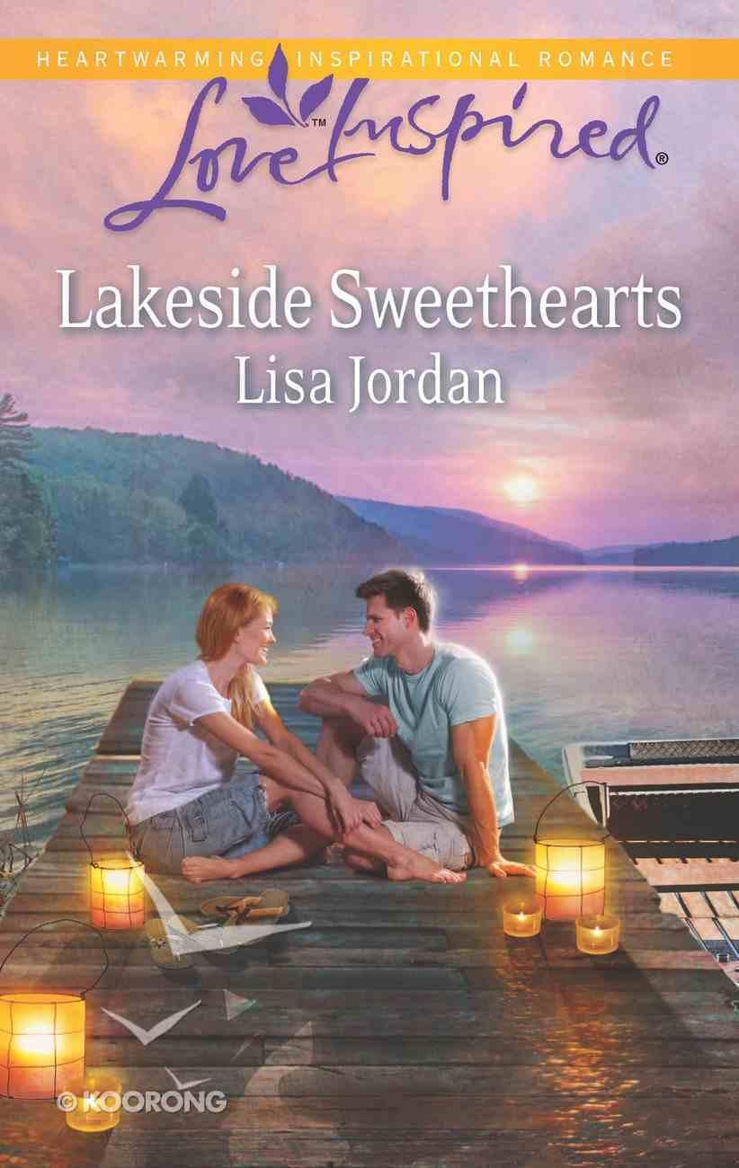 Lakeside Sweethearts (Love Inspired Series) eBook