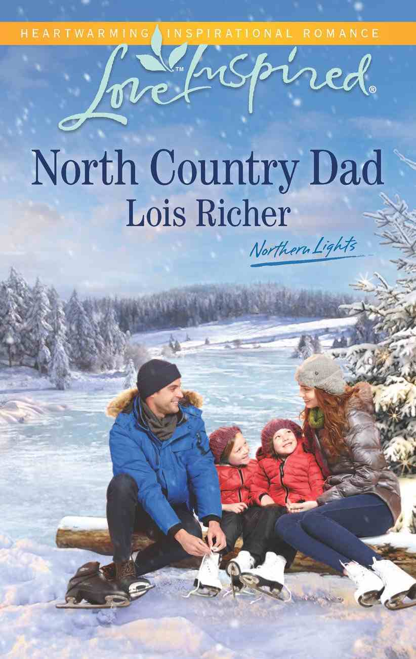 North Country Dad (Northern Lights) (Love Inspired Series) eBook