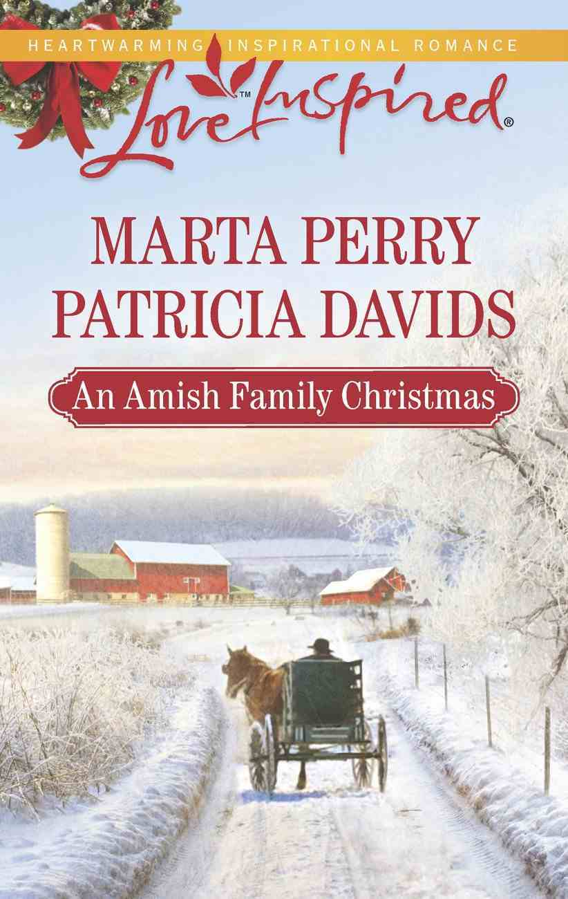 An Amish Family Christmas (Heart of Christmas/A Plain Holiday) (Love Inspired 2 Books In 1 Series) eBook