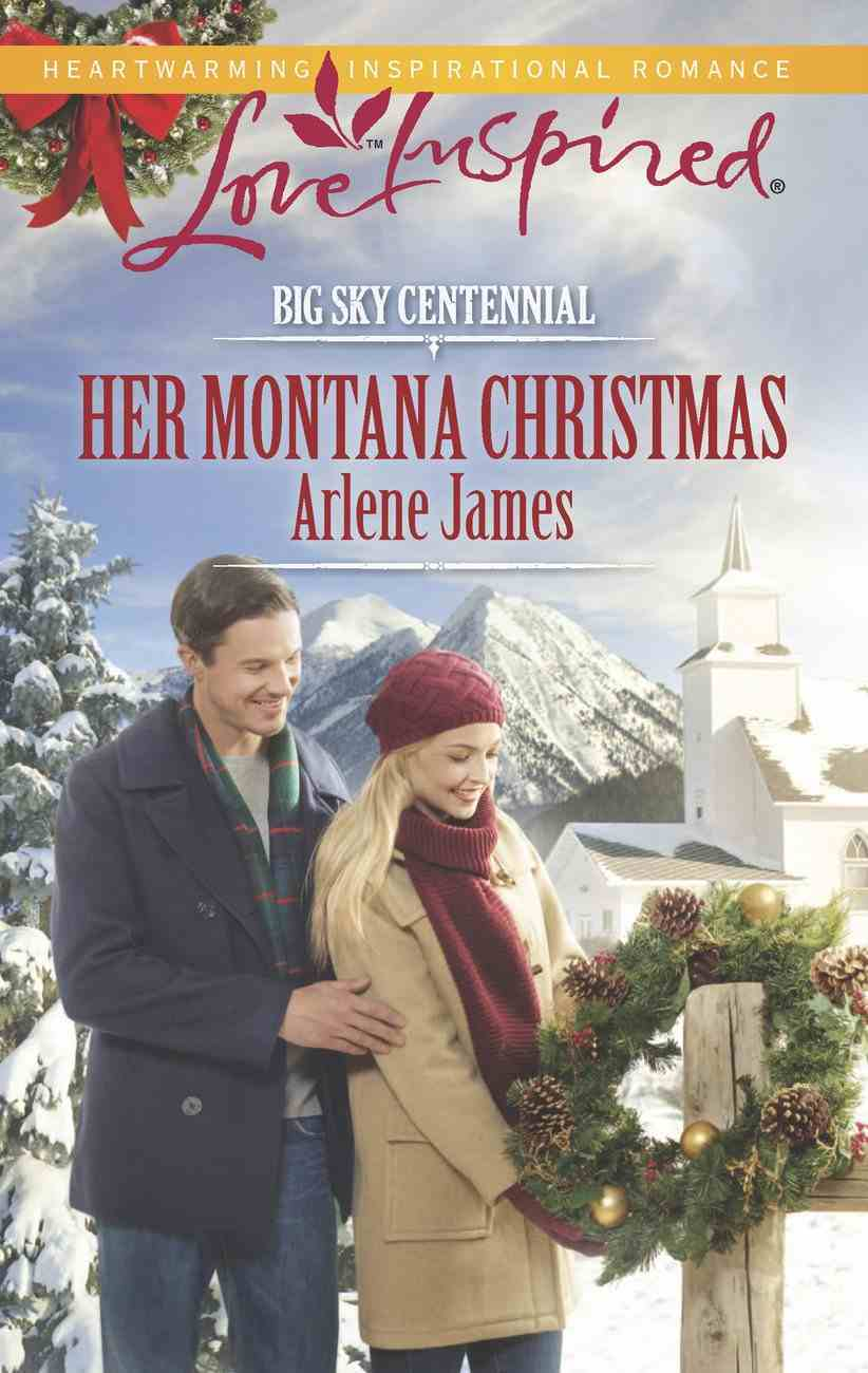Her Montana Christmas (Big Sky Centennial) (Love Inspired Series) eBook