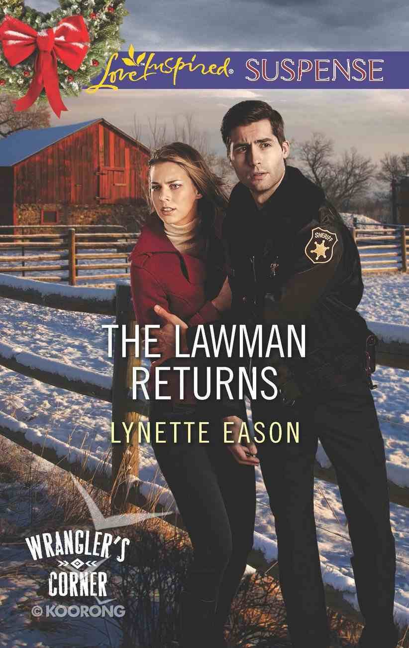 The Lawman Returns (Wrangler's Corner) (Love Inspired Suspense Series) eBook