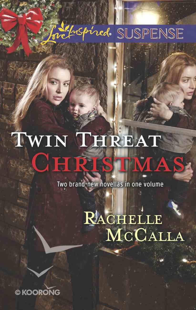 Twin Threat Christmas: One Silent Night/Danger in the Manger (Love Inspired Suspense 2 Books In 1 Series) eBook