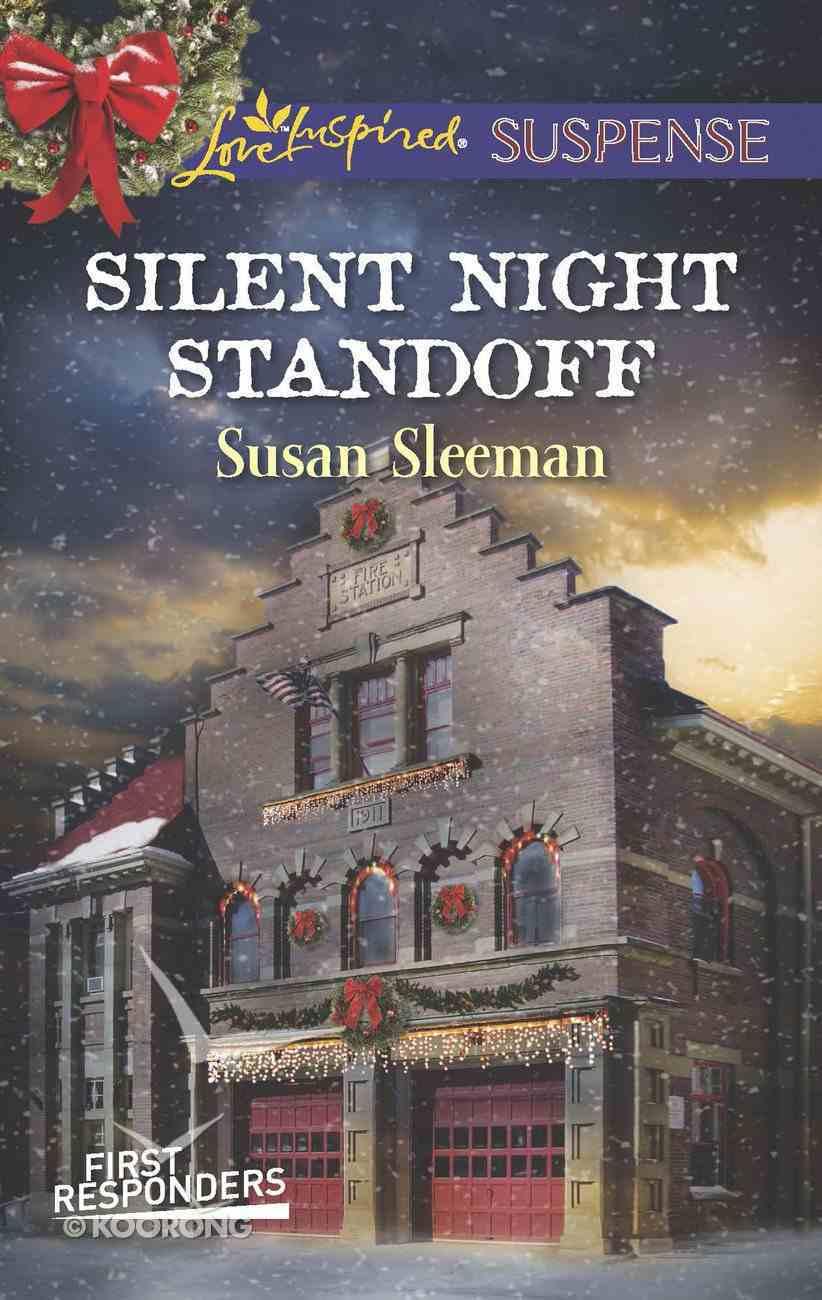 Silent Night Standoff (First Responders #01) (Love Inspired Suspense Series) eBook
