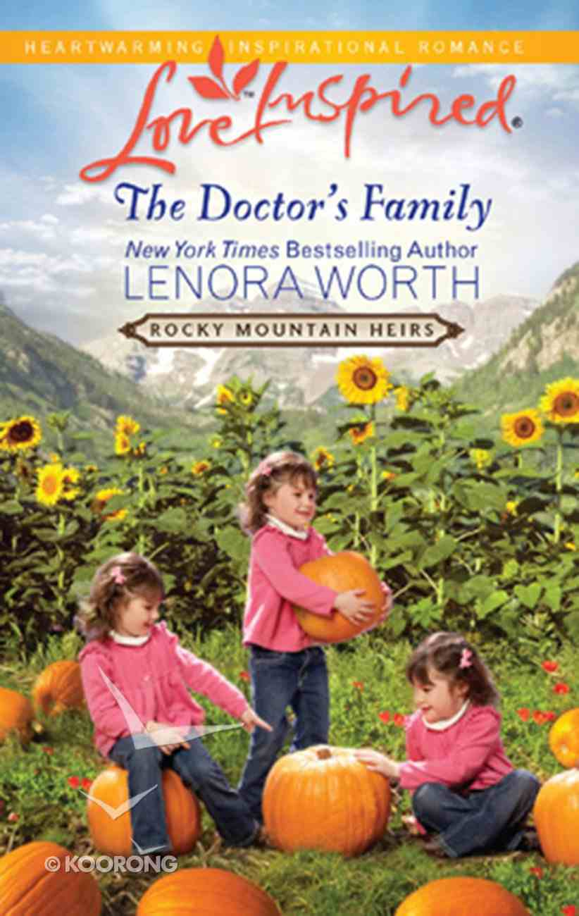 The Doctor's Family (Rocky Mountain Heirs) (Love Inspired Series) eBook