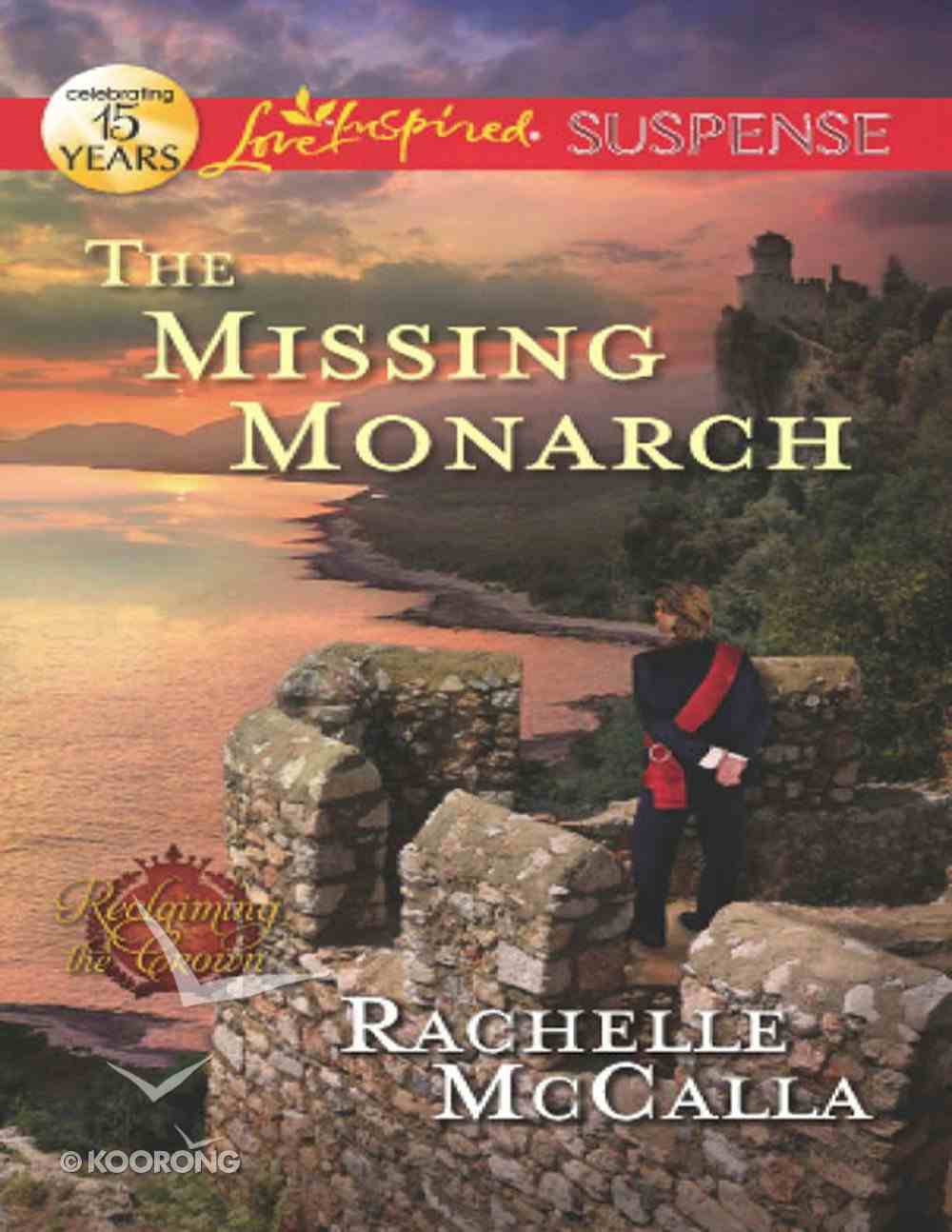 The Missing Monarch (Reclaiming the Crown) (Love Inspired Suspense Series) eBook