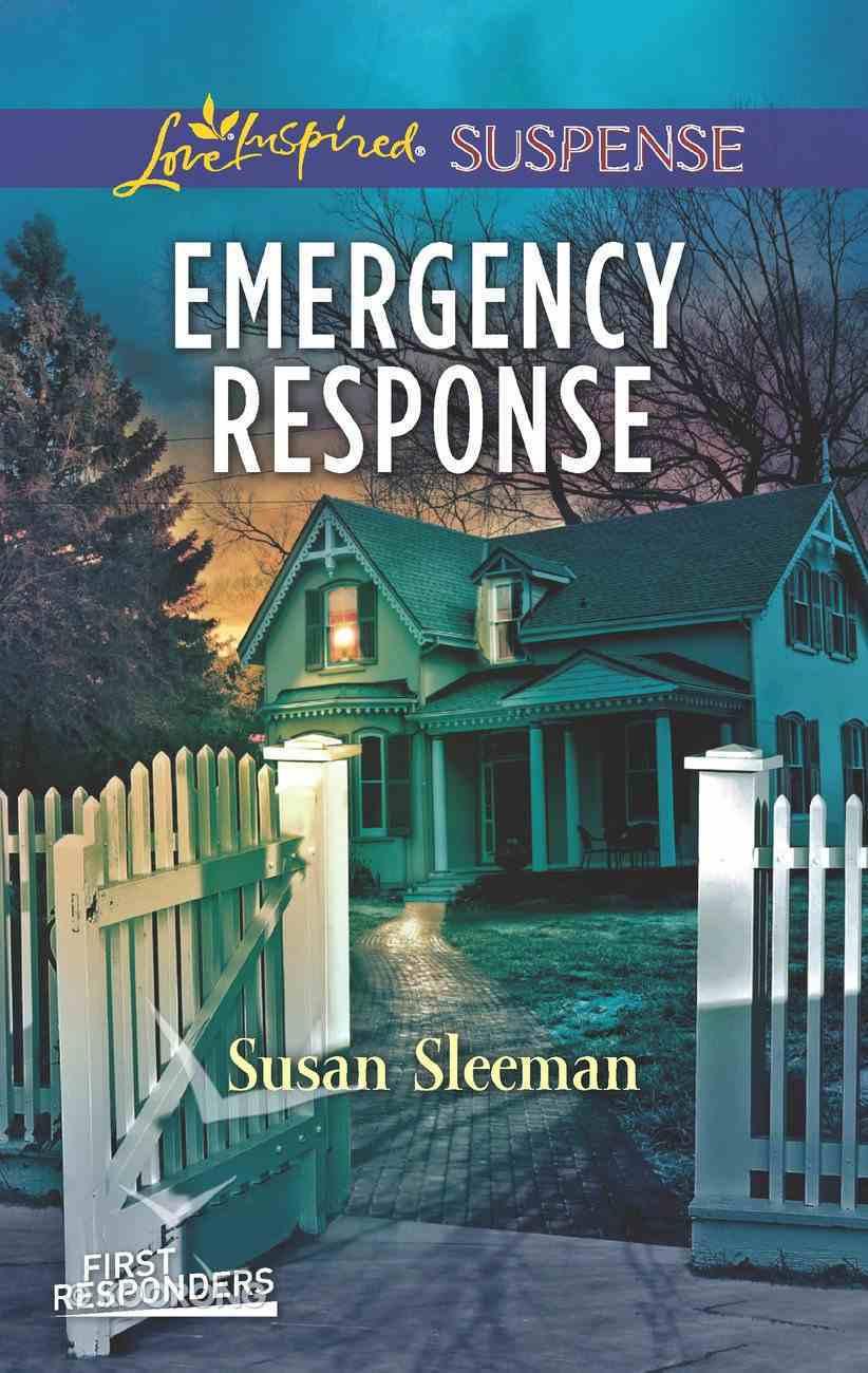 Emergency Response (First Responders #04) (Love Inspired Suspense Series) eBook