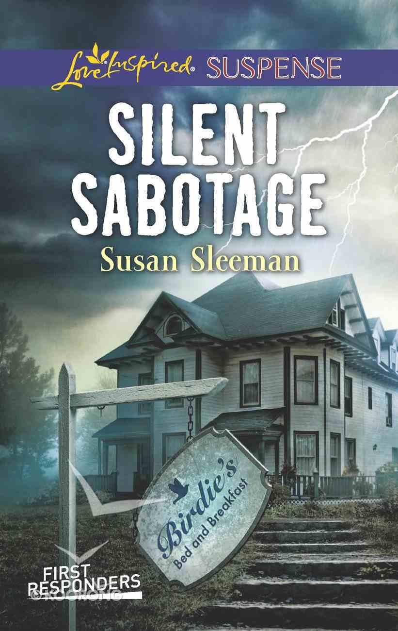 Silent Sabotage (First Responders #05) (Love Inspired Suspense Series) eBook