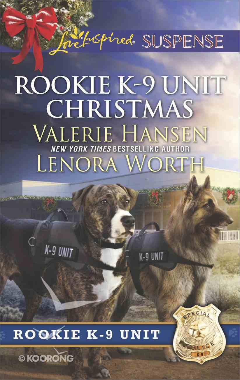 Rookie K-9 Unit Christmas: Surviving Christmas/Holiday High Alert (Love Inspired Suspense 2 Books In 1 Series) eBook