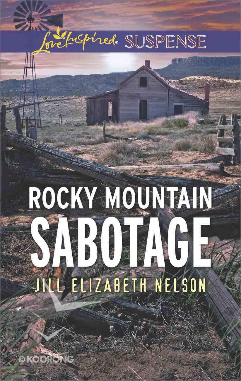 Rocky Mountain Sabotage (Love Inspired Suspense Series) eBook