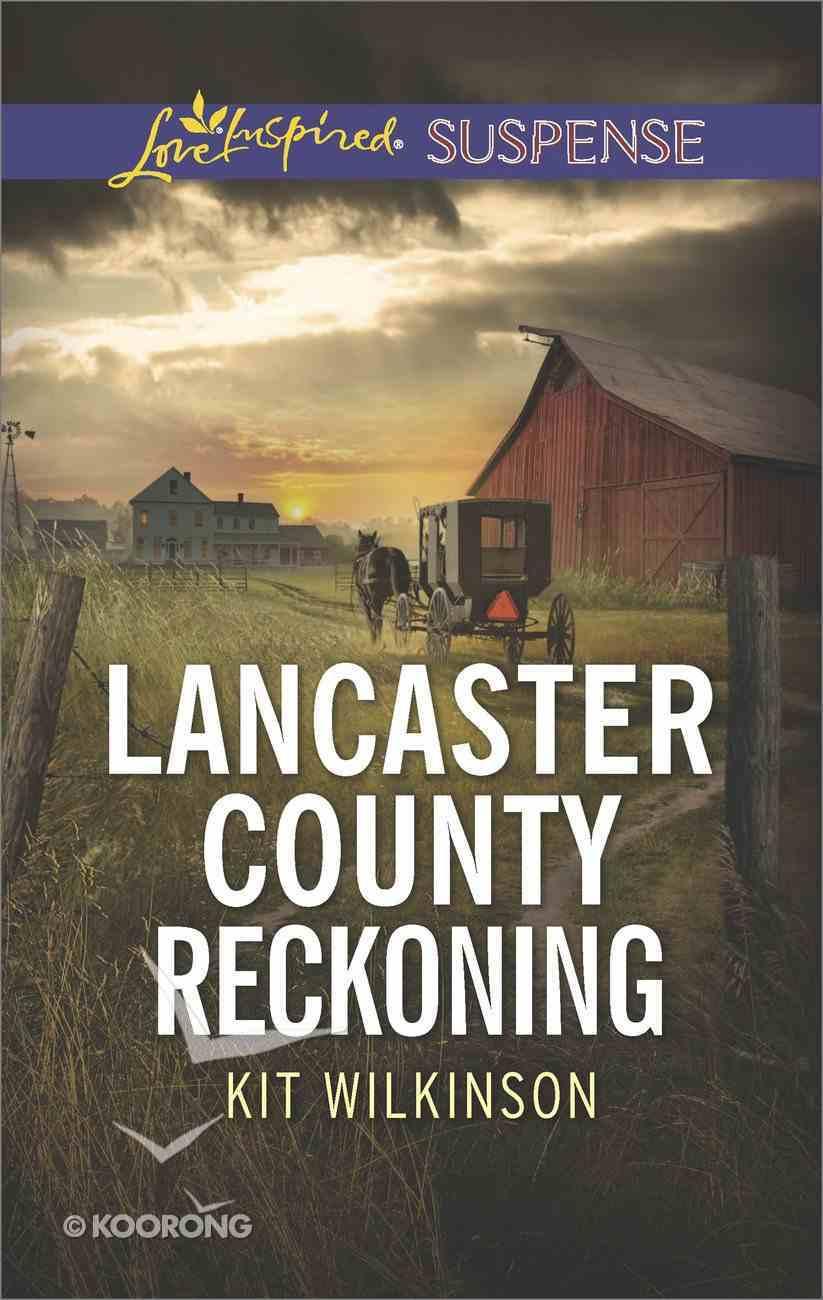 Lancaster County Reckoning (Love Inspired Suspense Series) eBook