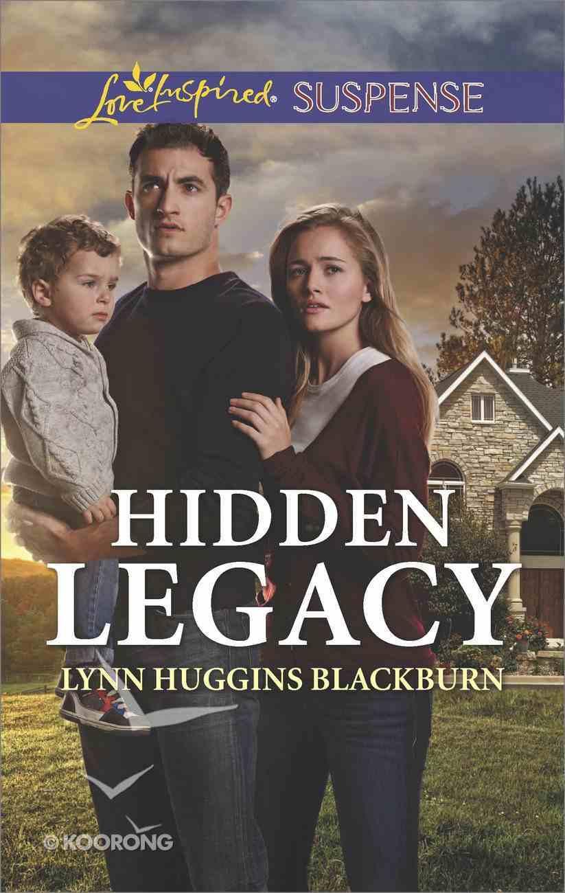 Hidden Legacy (Love Inspired Suspense Series) eBook