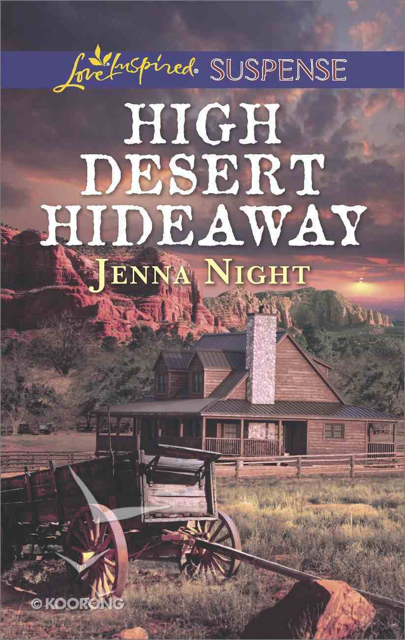 High Desert Hideaway (Love Inspired Suspense Series) eBook