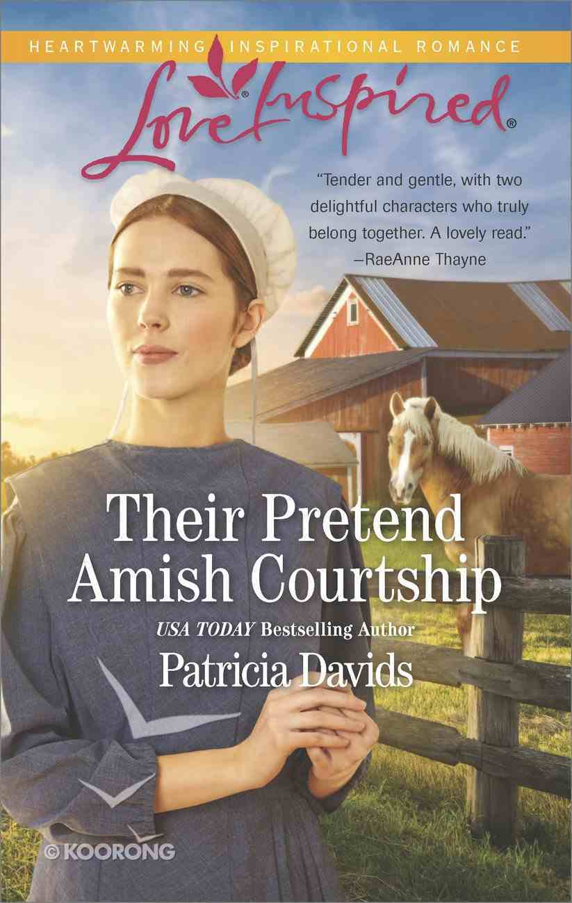 Their Pretend Amish Courtship (The Amish Bachelors) (Love Inspired Series) eBook