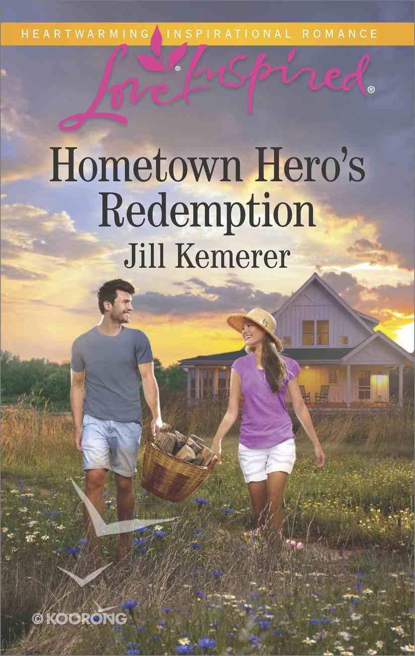 Hometown Hero's Redemption (Love Inspired Series) eBook