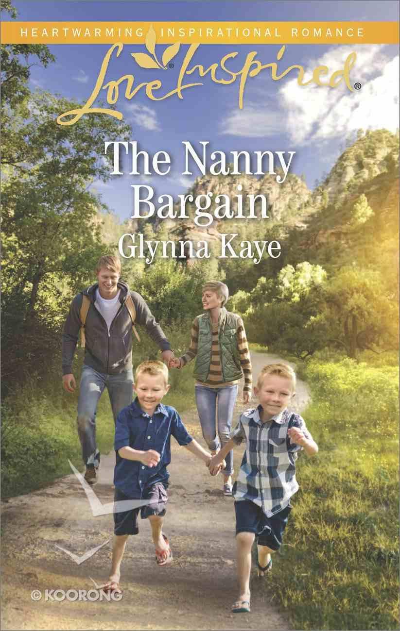 The Nanny Bargain (Hearts of Hunter Ridge) (Love Inspired Series) eBook