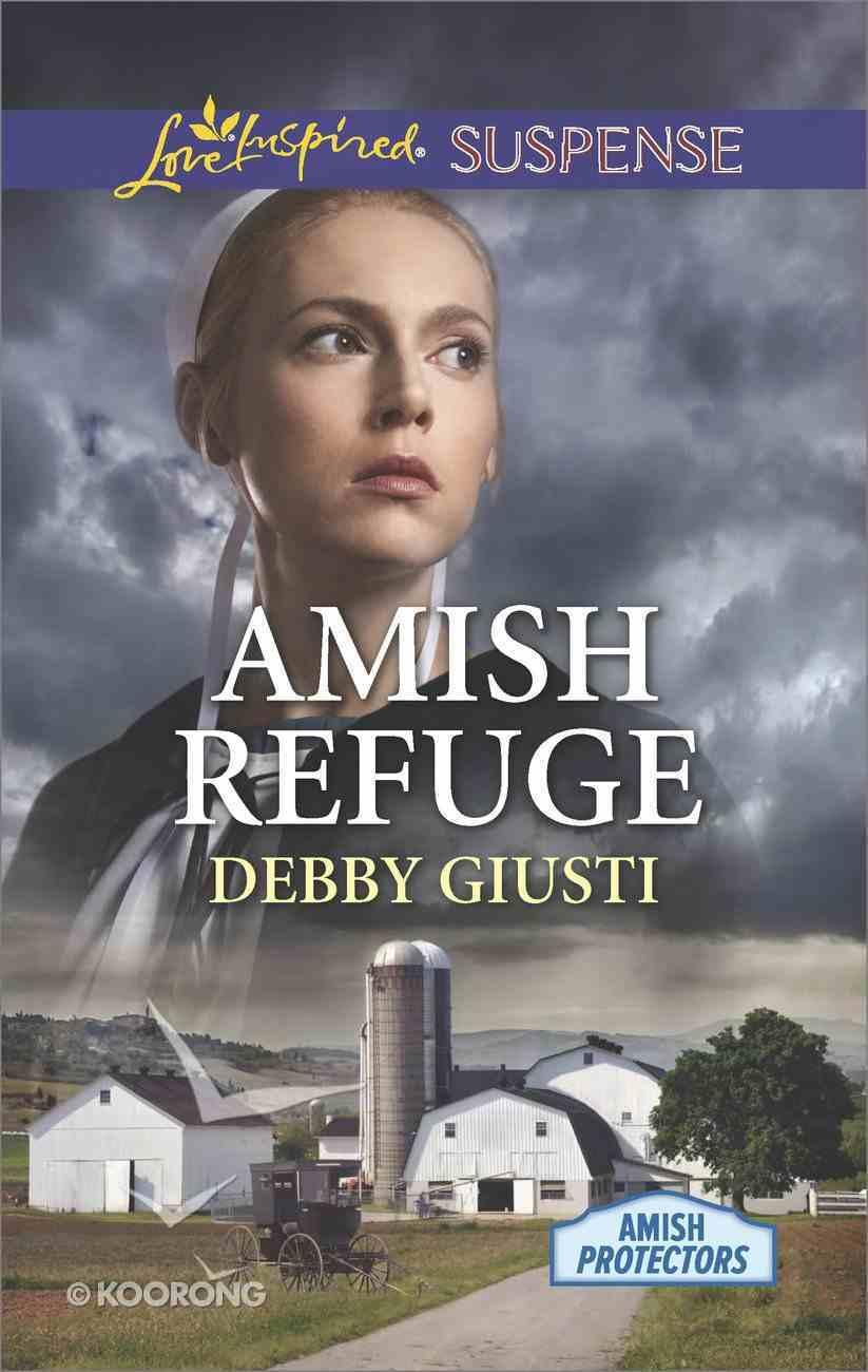Amish Refuge (Amish Protectors) (Love Inspired Suspense Series) eBook