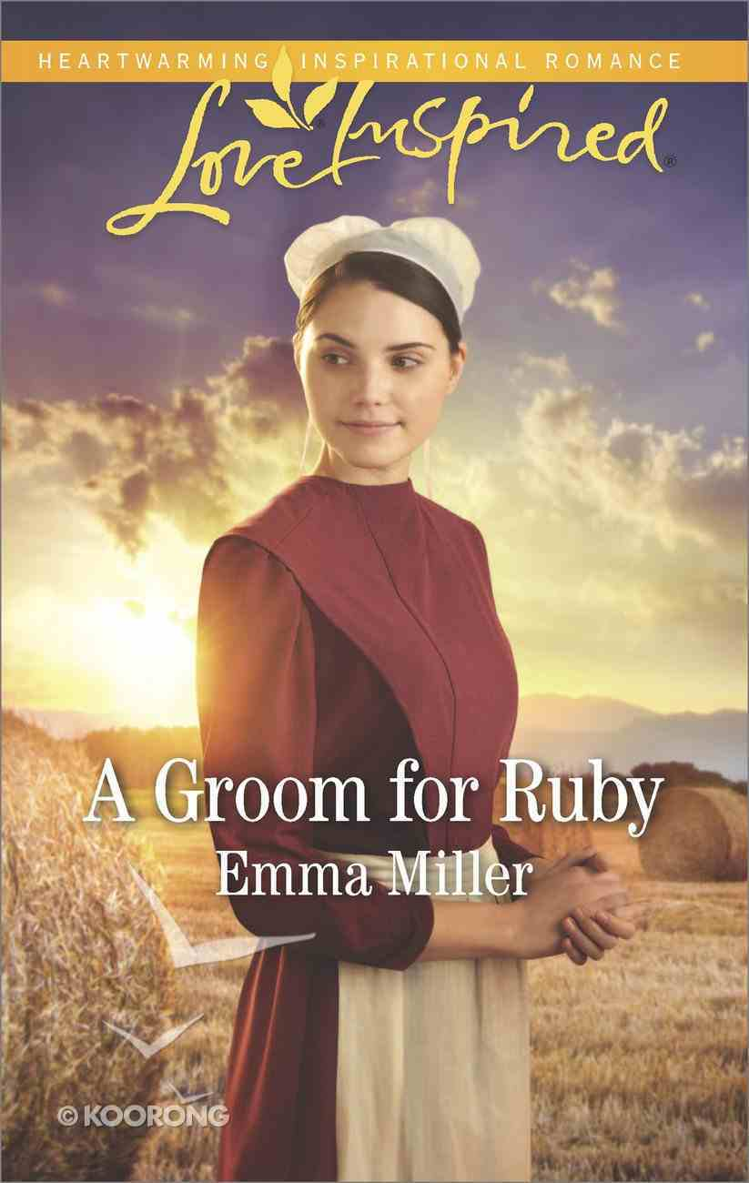 A Groom For Ruby (The Amish Matchmaker) (Love Inspired Series) eBook