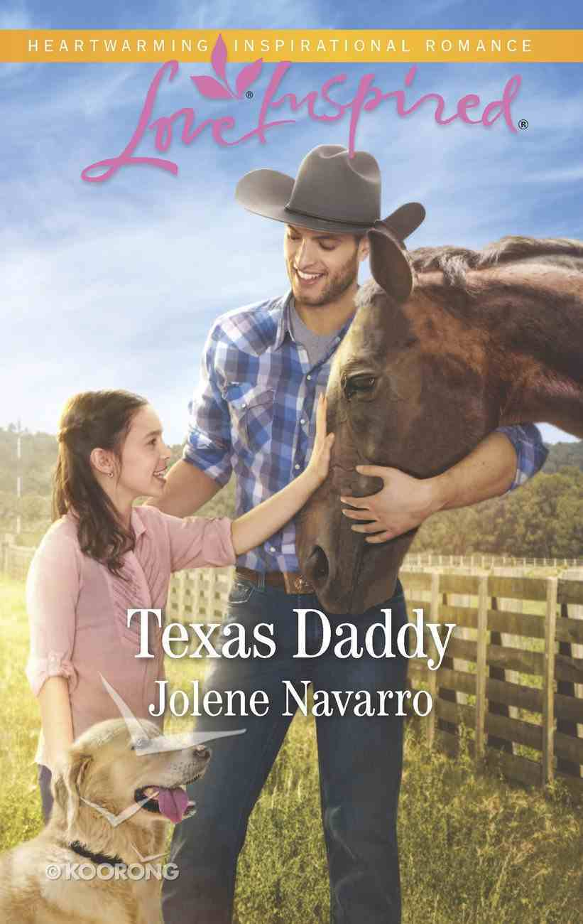 Texas Daddy (Lone Star Legacy) (Love Inspired Series) eBook
