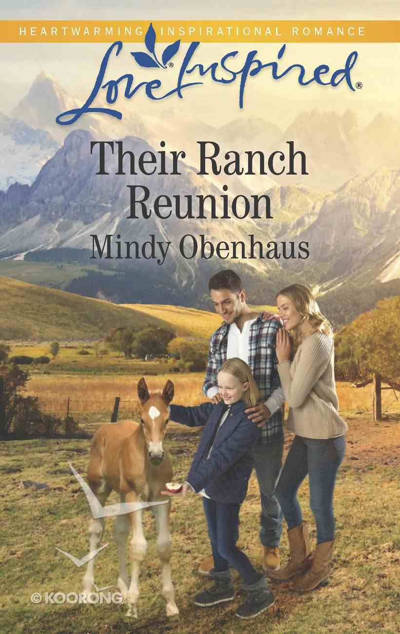 Their Ranch Reunion (Rocky Mountain Heroes) (Love Inspired Series) eBook