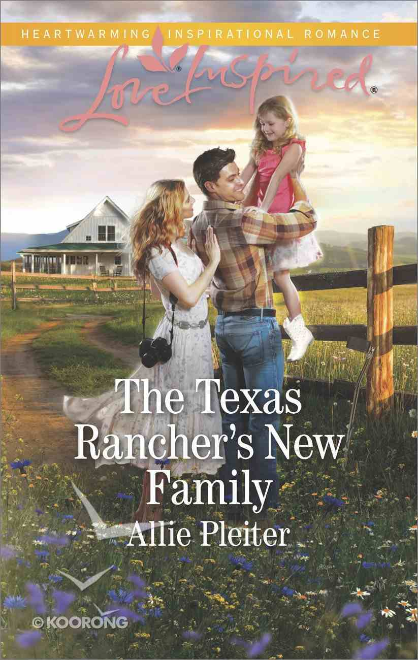 The Texas Rancher's New Family (Blue Thorn Ranch) (Love Inspired Series) eBook