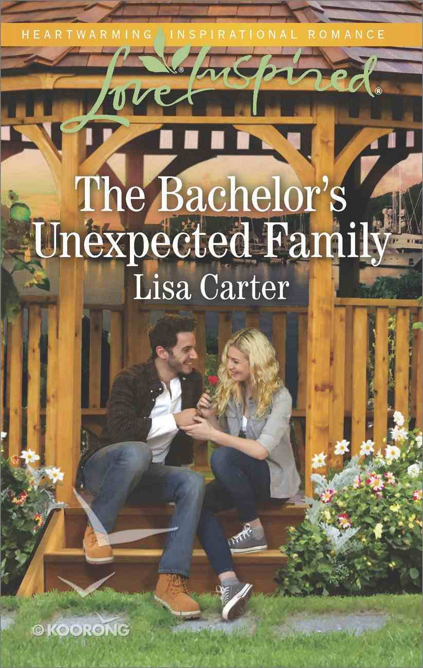 The Bachelor's Unexpected Family (Love Inspired Series) eBook