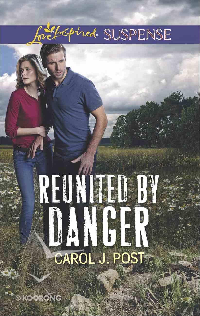 Reunited By Danger (Love Inspired Suspense Series) eBook