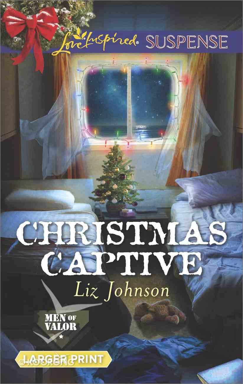 Christmas Captive (Men of Valor) (Love Inspired Suspense Series) eBook