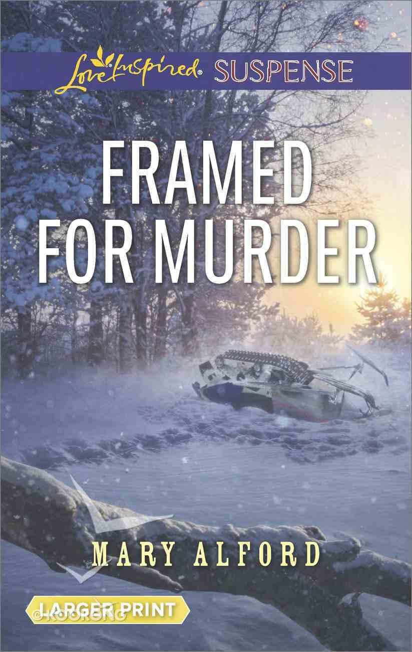 Framed For Murder (Love Inspired Suspense Series) eBook