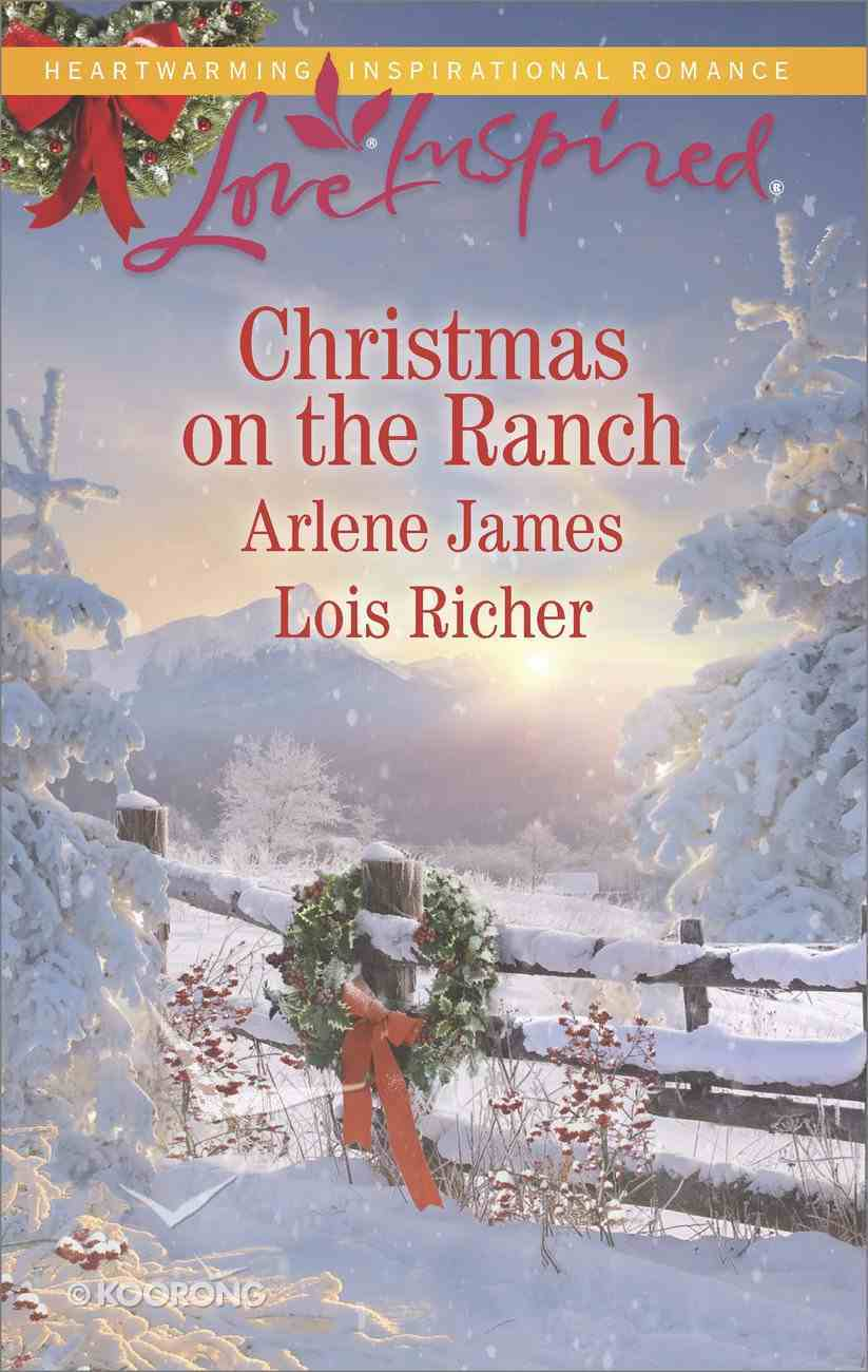 Christmas on the Ranch: The Rancher's Christmas Baby / Christmas Eve Cowboy (2 Books in 1) (Love Inspired Series) eBook