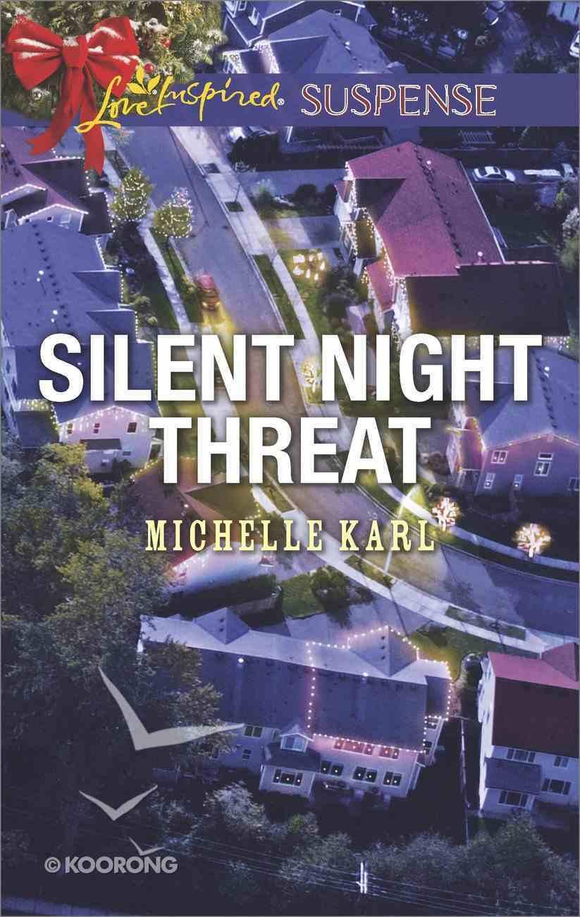 Silent Night Threat (Love Inspired Suspense Series) eBook