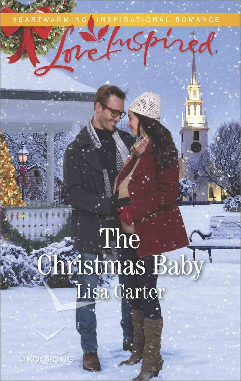 The Christmas Baby (Love Inspired Series) eBook