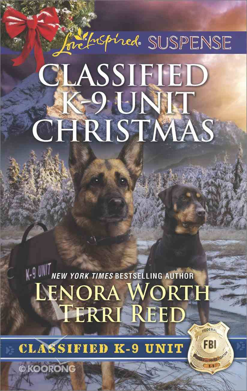 A Killer Christmas/Yuletide Stalking (Classified K-9 Unit Christmas) (Love Inspired Suspense 2 Books In 1 Series) eBook