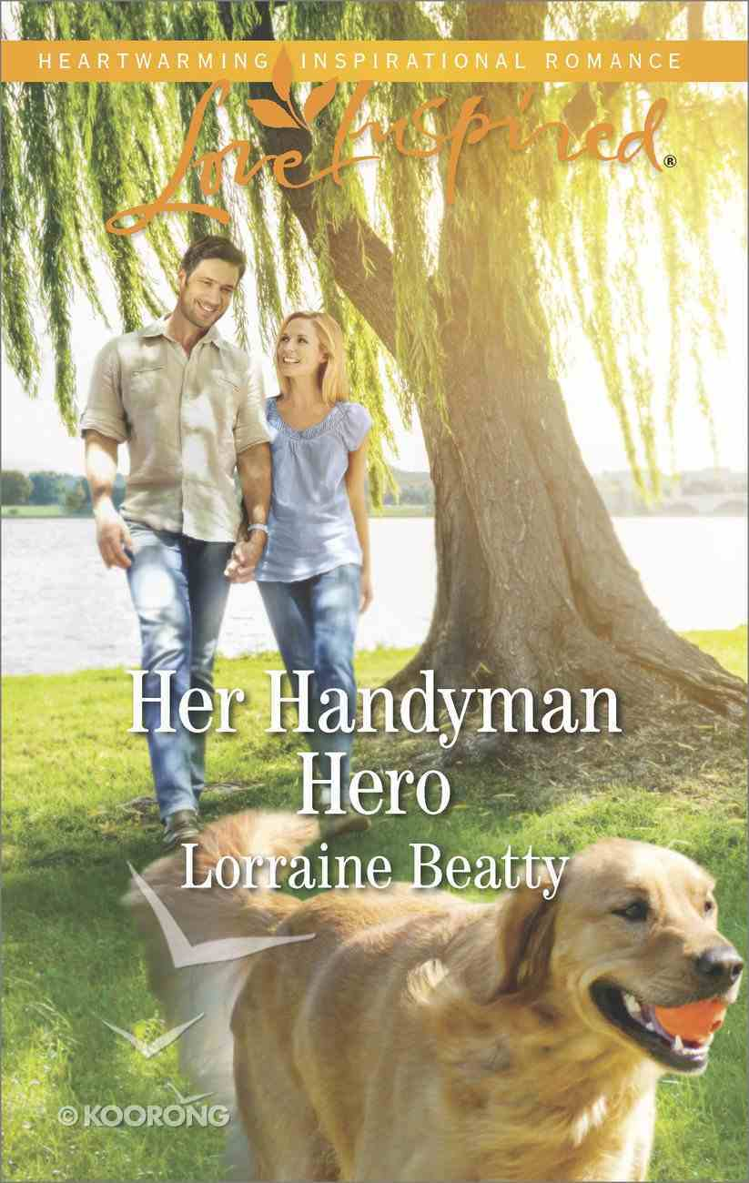 Her Handyman Hero (Home to Dover) (Love Inspired Series) eBook