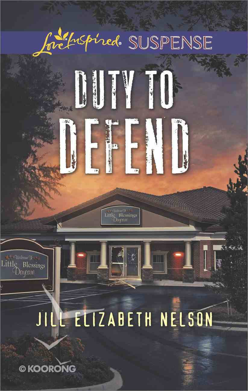 Duty to Defend (Love Inspired Suspense Series) eBook