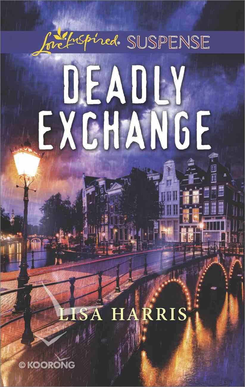 Deadly Exchange (Love Inspired Suspense Series) eBook