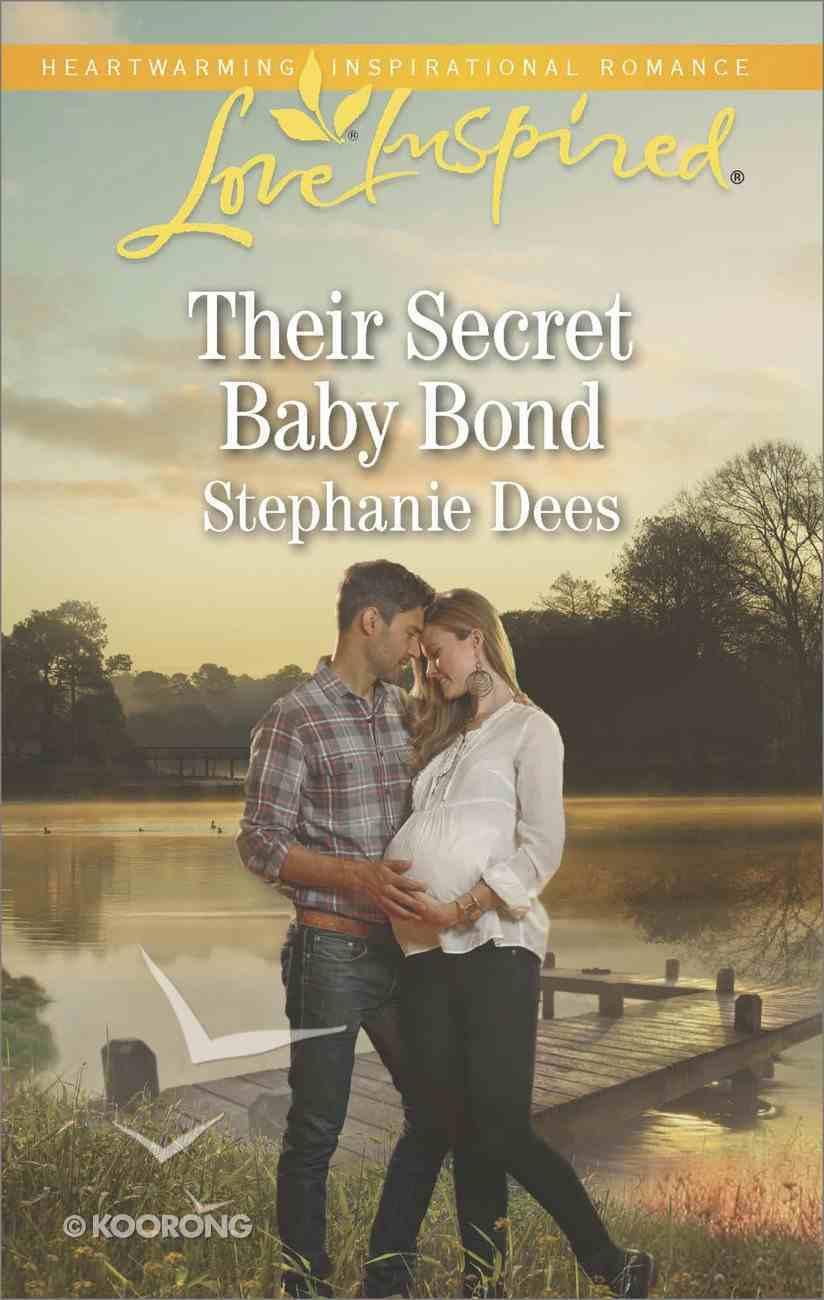 Their Secret Baby Bond (Love Inspired Series) eBook