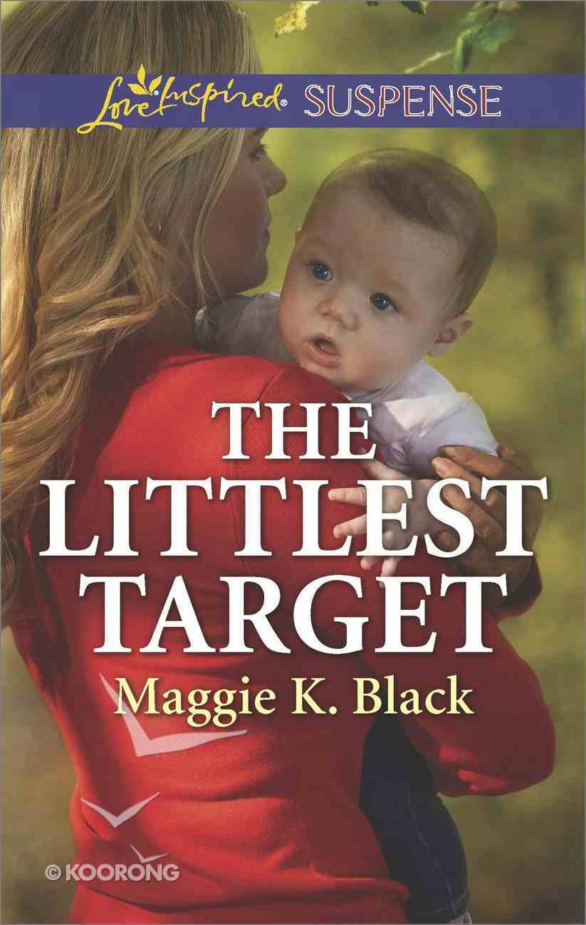 The Littlest Target (True North Heroes) (Love Inspired Suspense Series) eBook