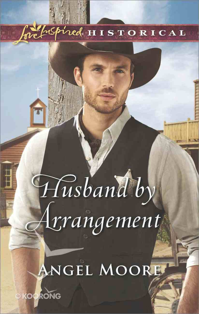 Husband By Arrangement (Love Inspired Series Historical) eBook